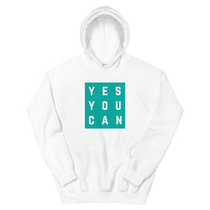 """Yes You Can"" Hoodie"