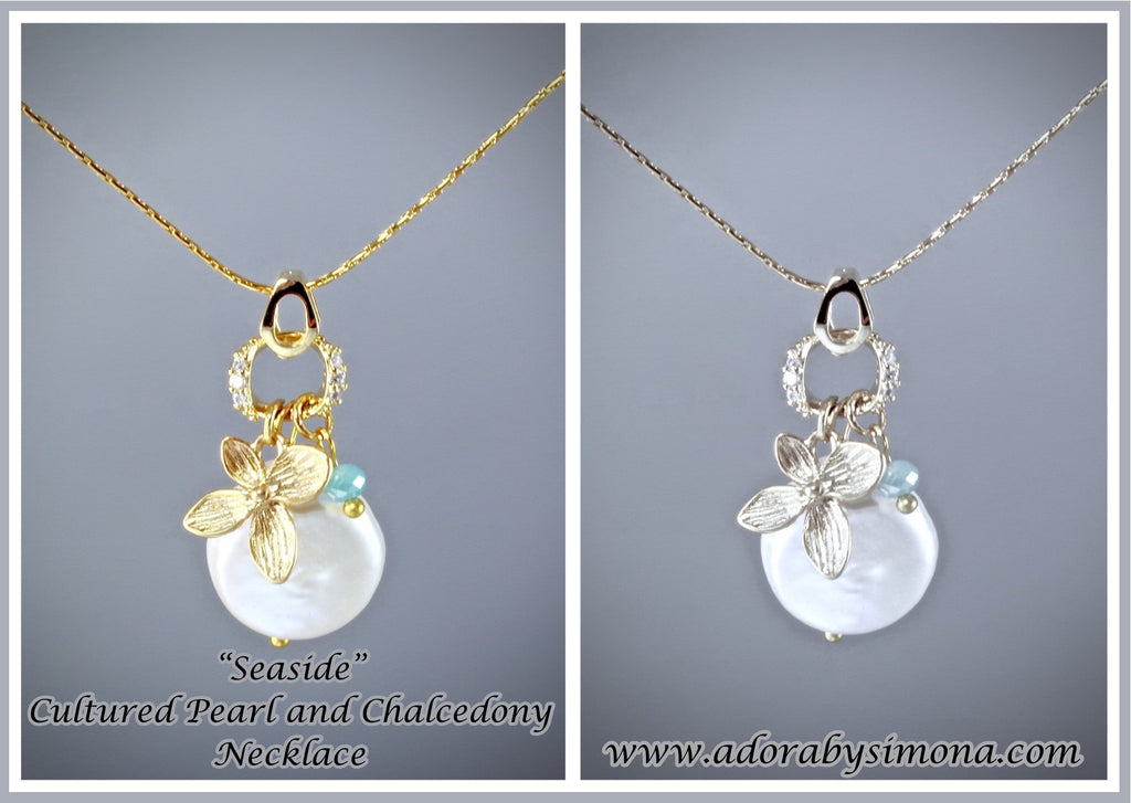 """Seaside"" - Cultured Pearl and Chalcedony Necklace - Available in Gold and Silver"
