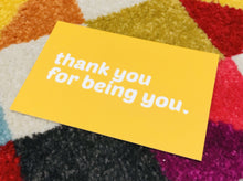 Load image into Gallery viewer, A Set of Five Compassionate and Affirming Postcards: Thank You for Being You