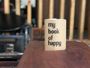 The Ultimate Happy Starter Pack: My Book of Happy