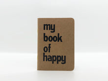 Load image into Gallery viewer, My Book of Happy