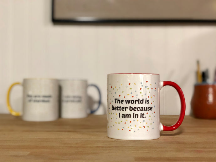 World is Better Mug
