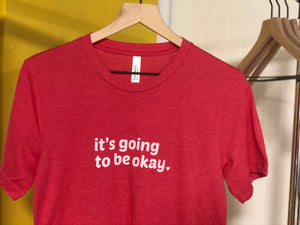 The Shirt that Tells the World that It's Going to be Okay