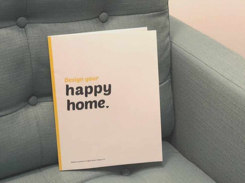 An Easy-to-Follow Design Your Happy Home Workbook
