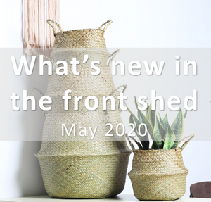 What's new in The Front Shed - May 2020 Edition