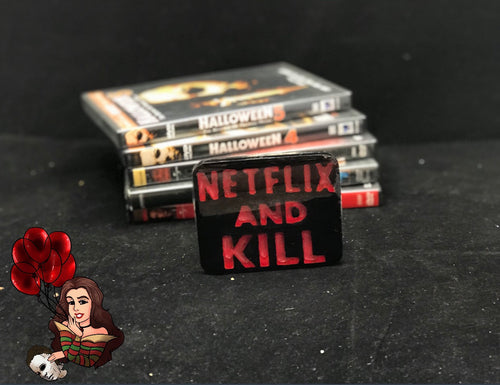 Netflix And Kill Magnet Or Keychain