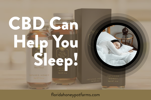 CBD Can Help You Sleep!