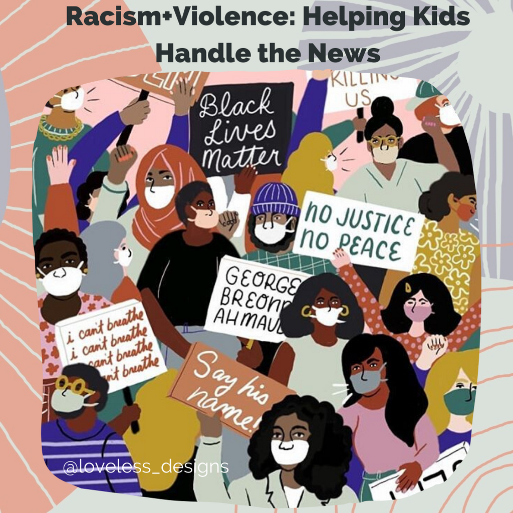 Racism + Violence: Helping Kids Handle the News