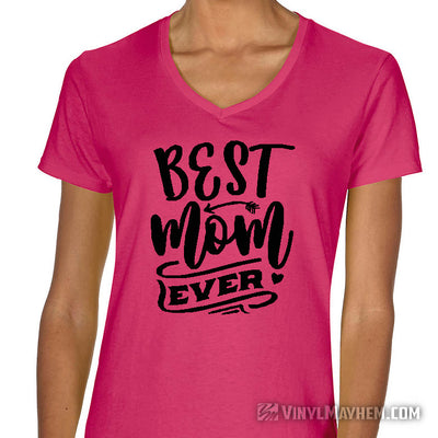 Best Mom Ever women's T-Shirt