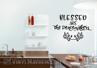 Blessed Are The Peacemakers vinyl sticker