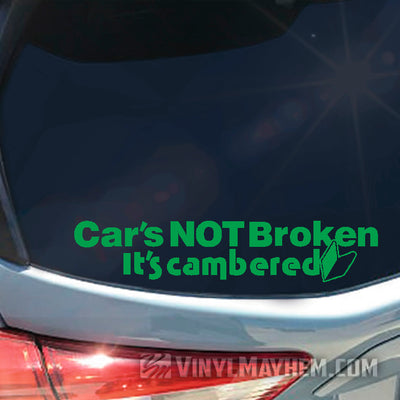 Cars Not Broken It's Cambered vinyl transfer sticker