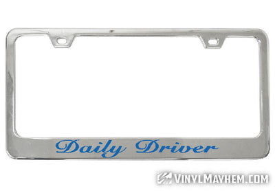 Daily Driver license plate frame