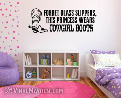 Forget Glass Slippers This Princess Wears Cowgirl Boots vinyl sticker