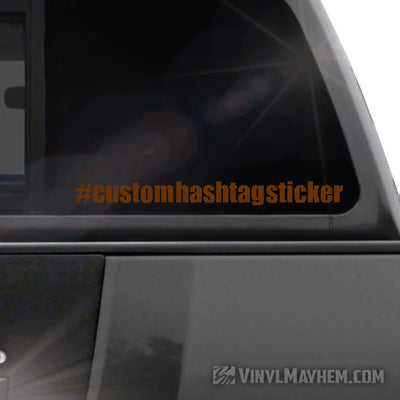 Hashtag custom font text vinyl sticker