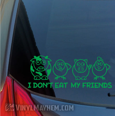 I Don't Eat My Friends vinyl sticker