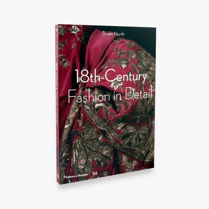 18TH-CENTURY FASHION IN DETAIL BOOK