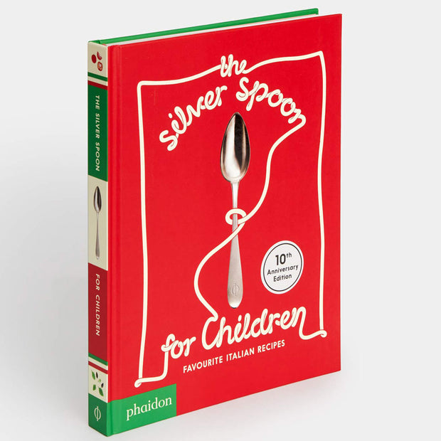 The Silver Spoon for Children New Edition : Favourite Italian Recipes Book
