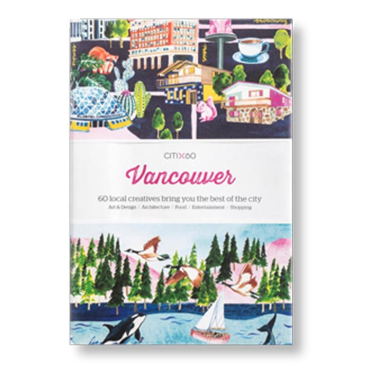 CITIX60 CITY GUIDES - VANCOUVER