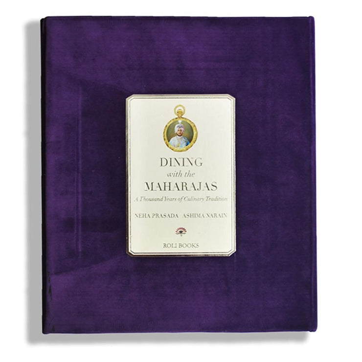 Dining with the Maharajas: A Thousand Years of Culinary Tradition