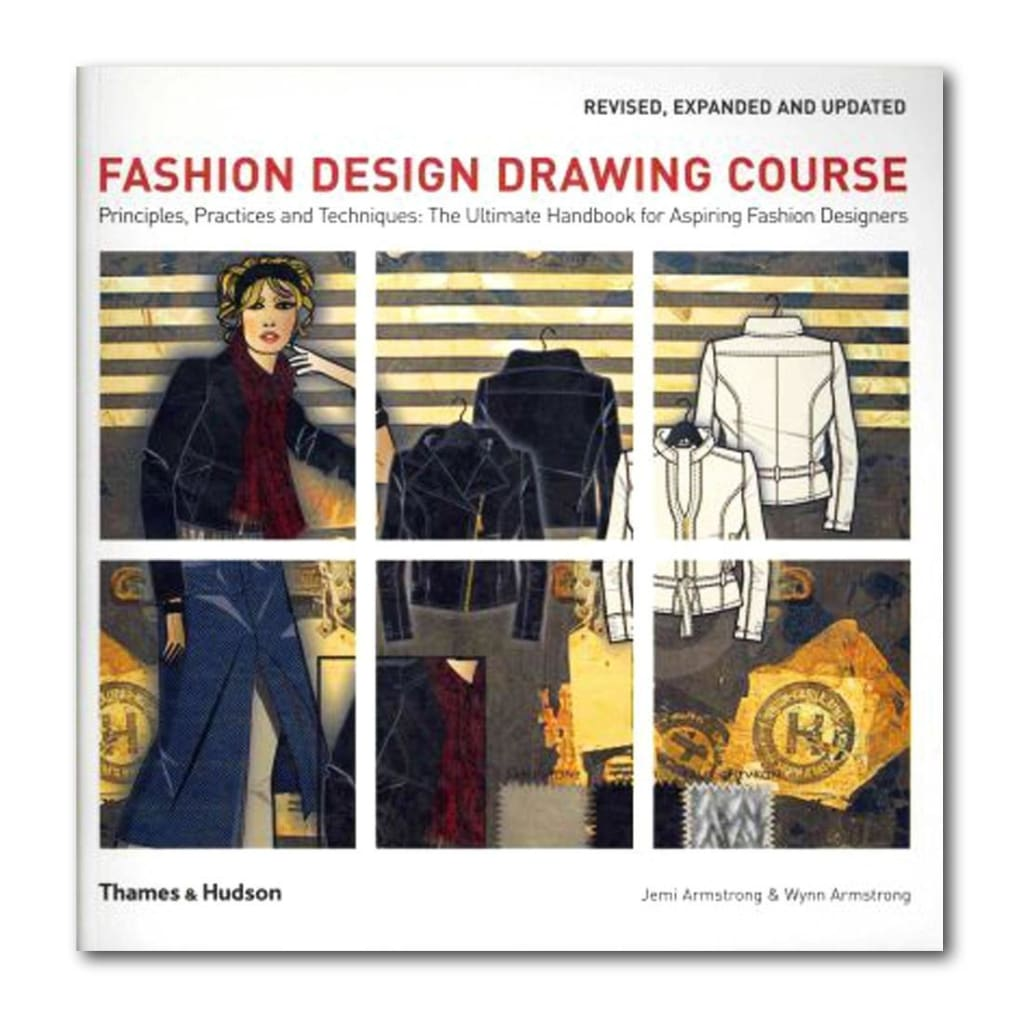 Fashion Design Drawing Course Principles Practice And Techniques T Ikka Dukka The Eclectic Online Store