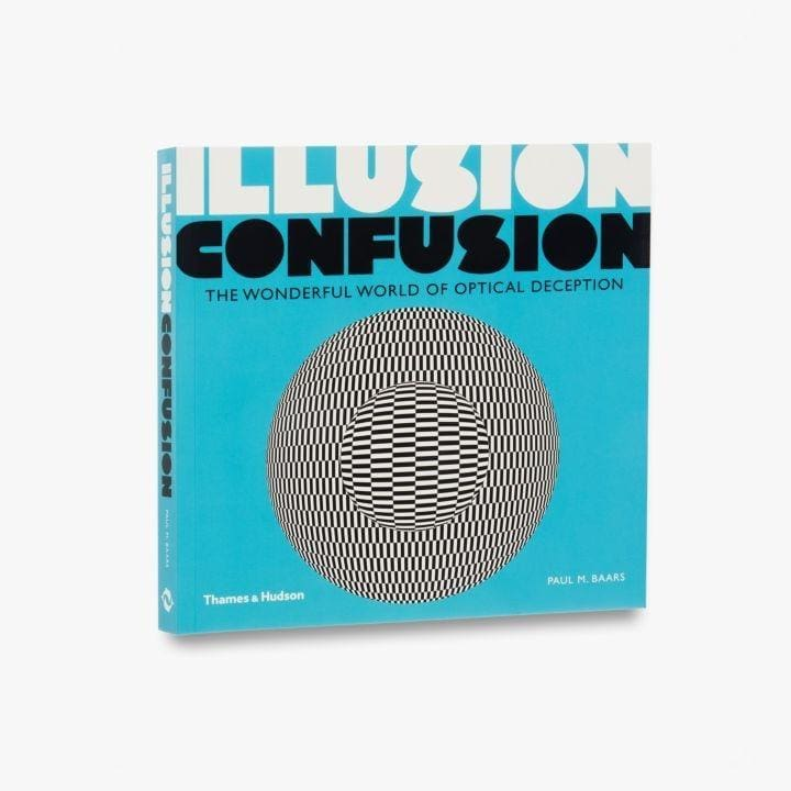 ILLUSION CONFUSION: THE WONDERFUL WORLD OF OPTICAL DECEPTION