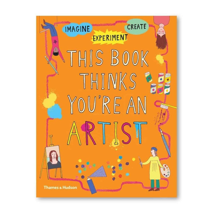 THIS BOOK THINKS YOURE AN ARTIST