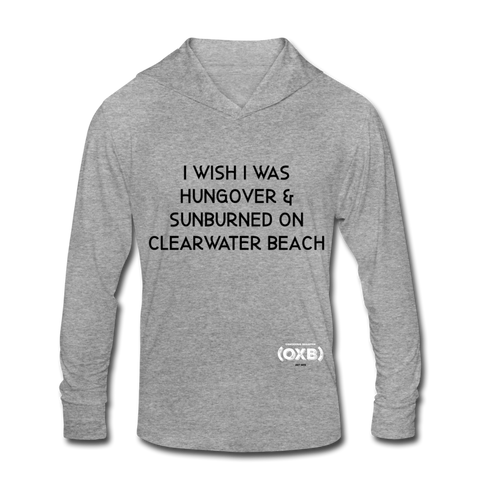 Hungover & Sunburned Unisex Tri-Blend Hoodie Shirt - heather gray