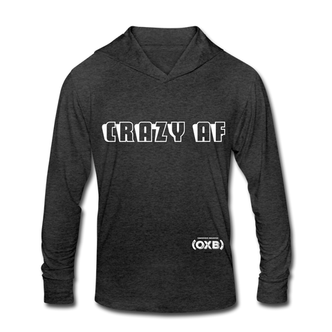 CRAZY AF Unisex Tri-Blend Hoodie Shirt - heather black