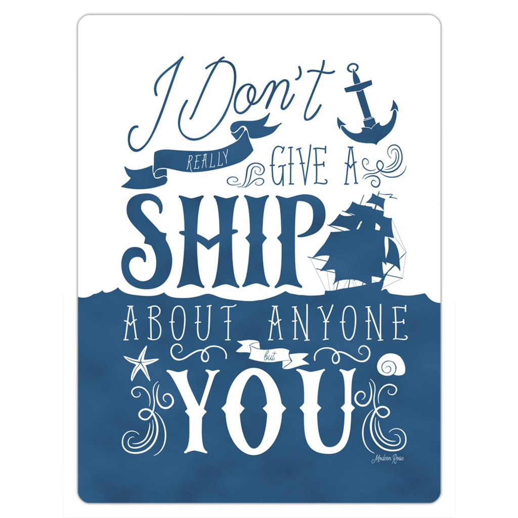 I don't Give a Ship - Magnet