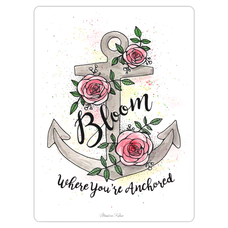 Bloom Where You Are Anchored - Magnet