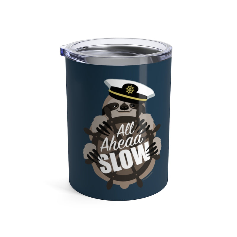 All Ahead Slow Sloth - Wine Tumbler