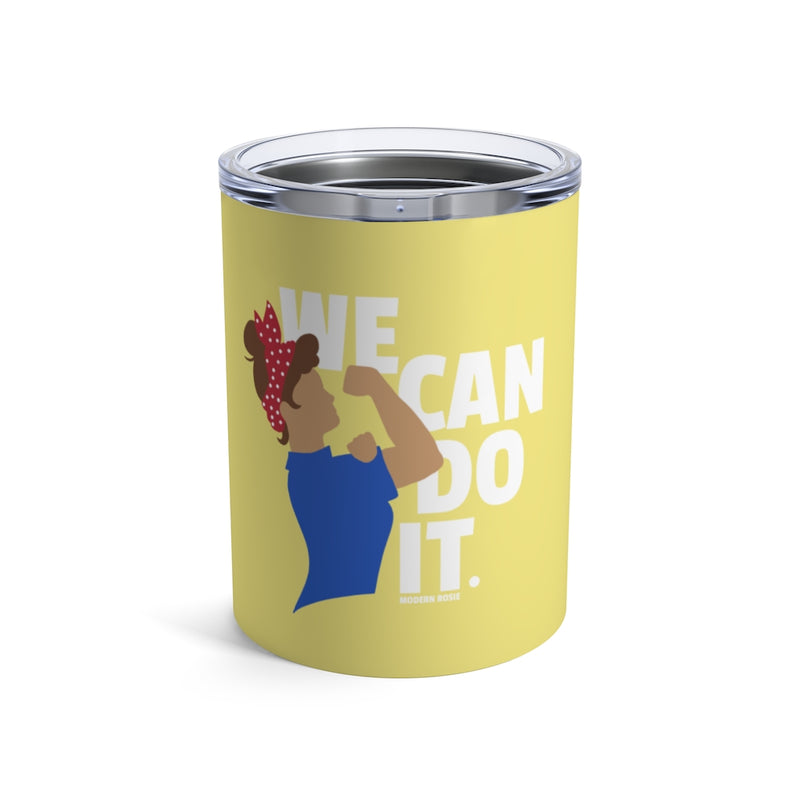 We Can Do It - Rosie the Riveter Wine Tumbler