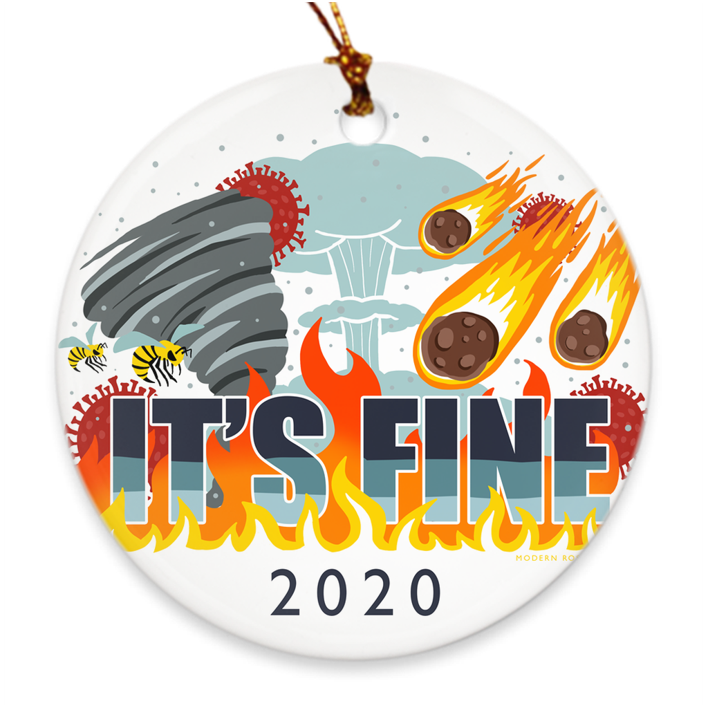 It's Fine 2020 Ornament