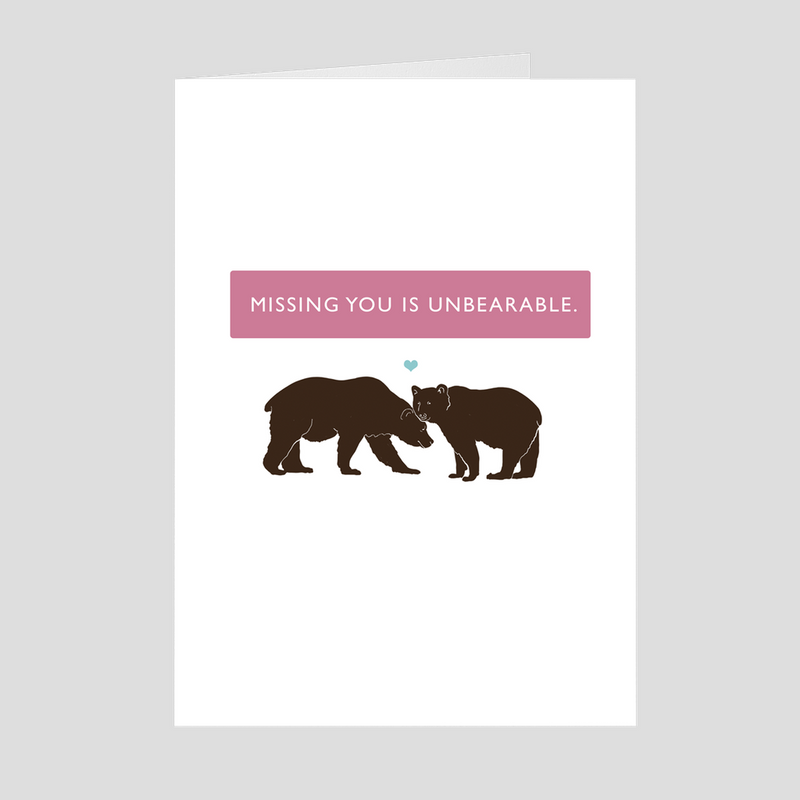 Missing You is Unbearable - 5x7 Folded Card