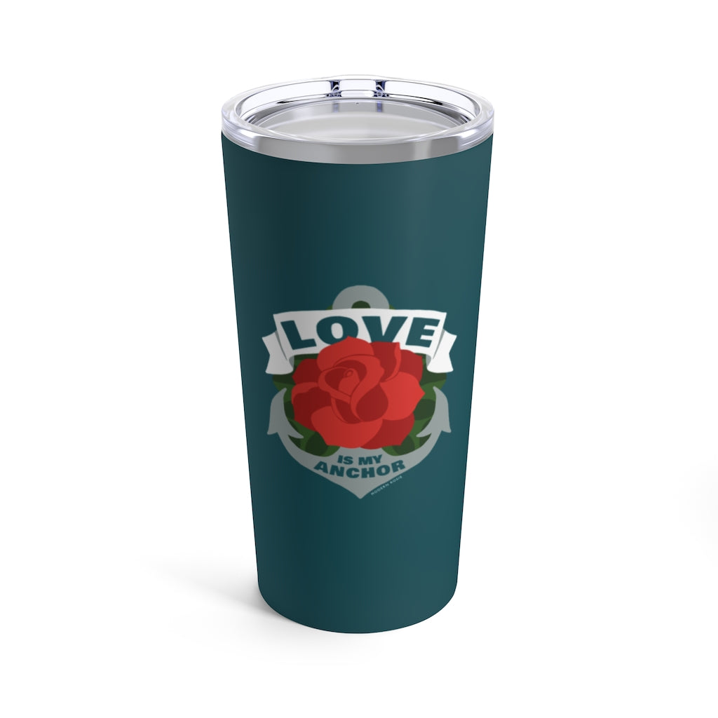 Love is My Anchor Tall Beverage Tumbler