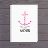 You Are My Anchor - Nautical Valentine 5x7 Folded Card