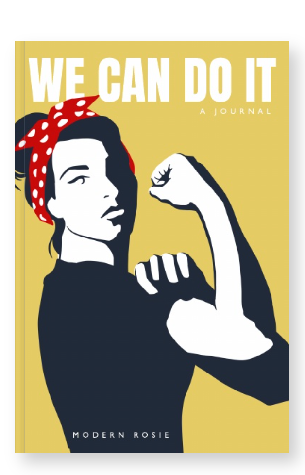 We Can Do It - A Rosie the Riveter Inspired Blank Journal