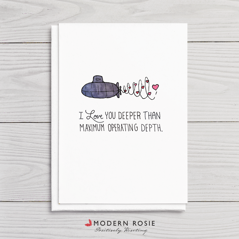 Deeper than Maximum Operating Depth - Submarine Valentine 5x7 Folded Card