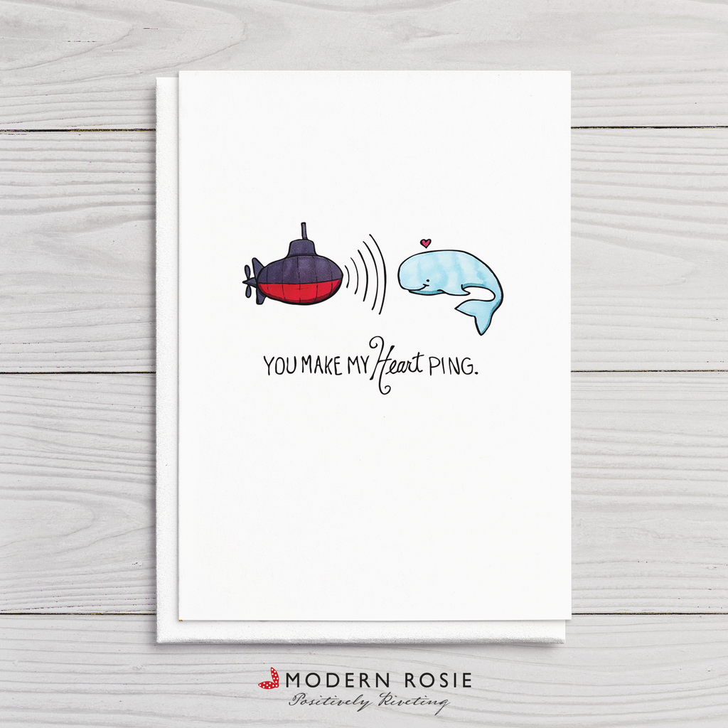 You Make My Heart Ping - Submarine Valentine 5x7 Folded Card