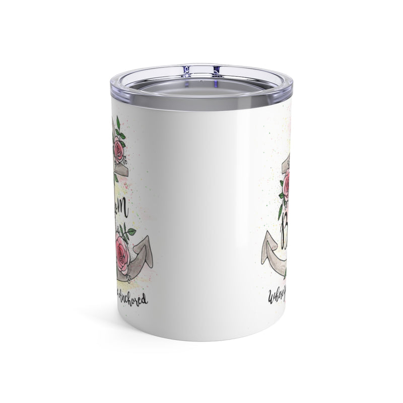 Bloom Where You're Anchored Wine Tumbler