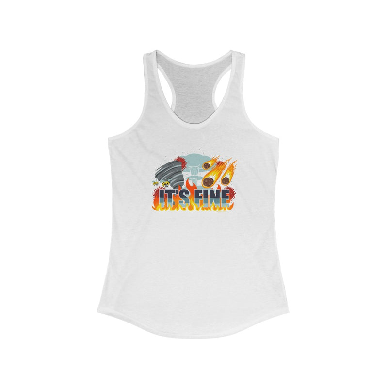 Its' Fine - Women's Racerback Tank