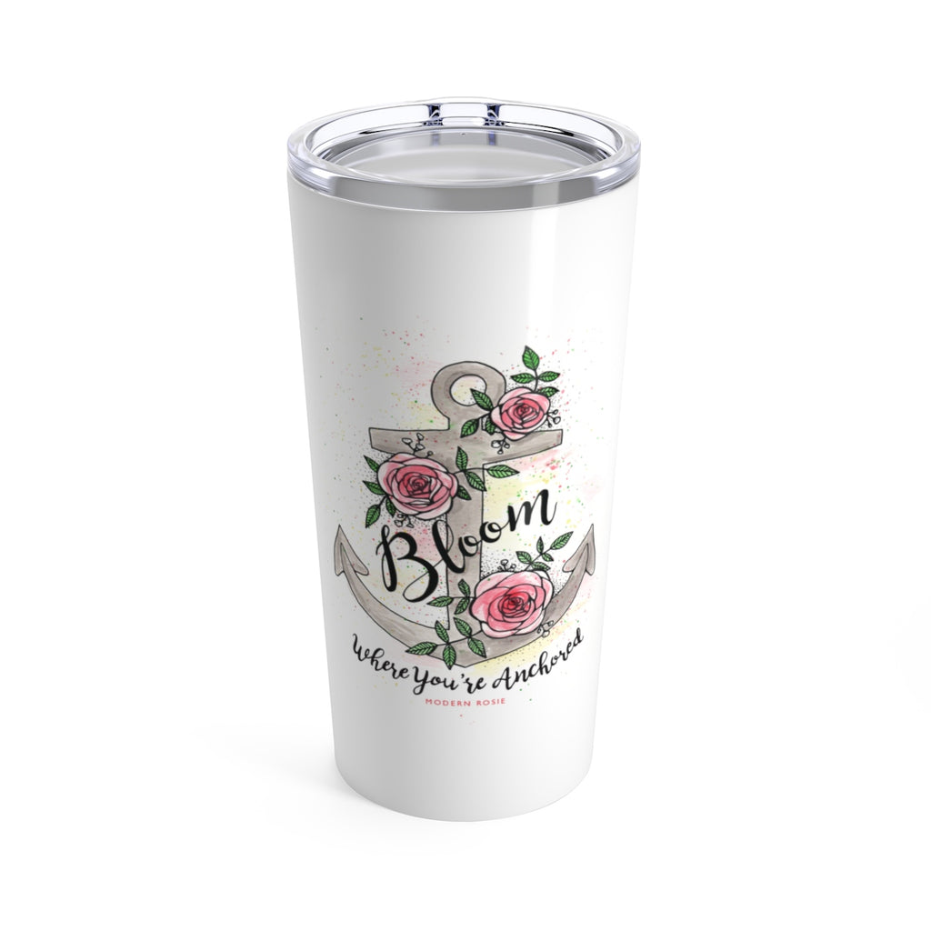 Bloom Where You're Anchored Beverage Tumbler