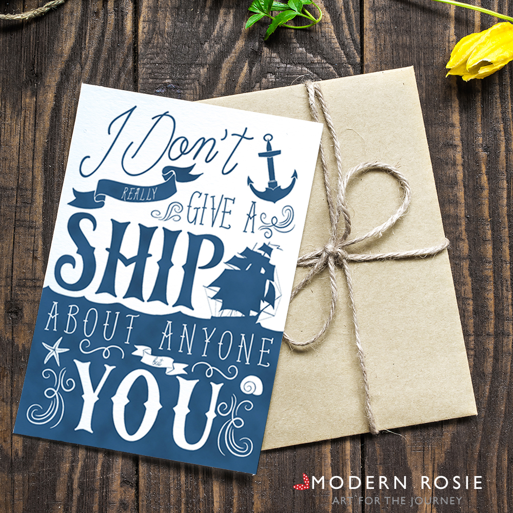I Don't Give a Ship - Nautical 5x7 Folded Card