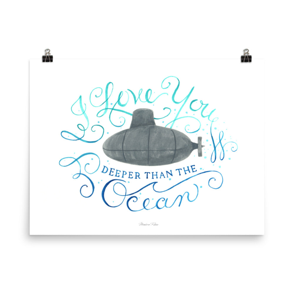 I Love you Deeper than the Ocean - Art Print