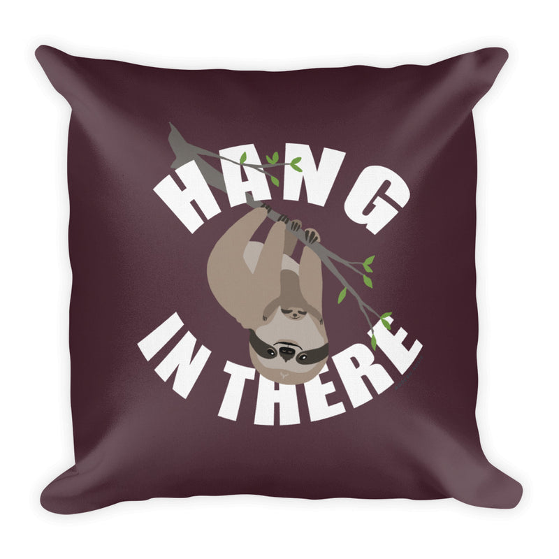 Hang in There Sloth  Pillow
