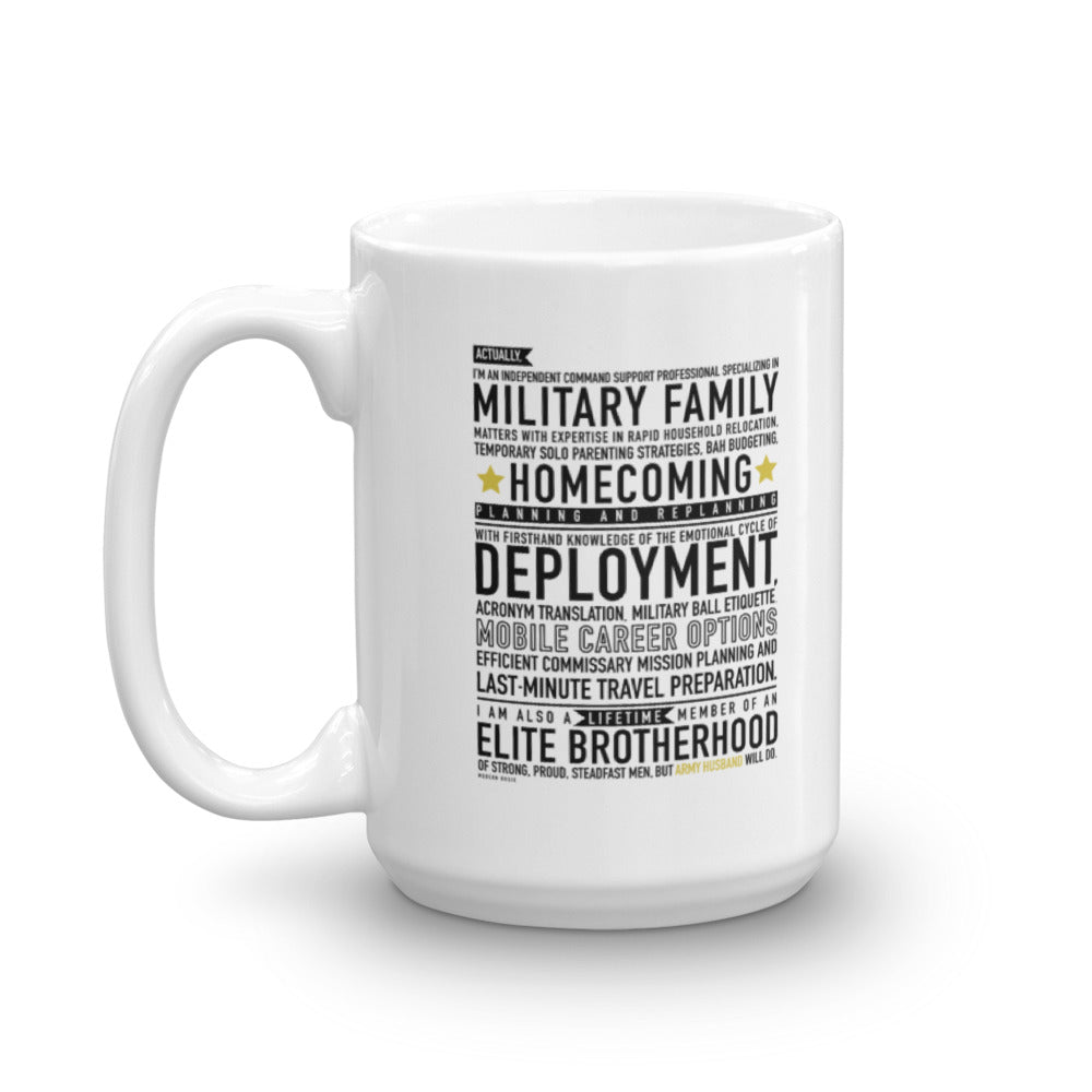 "The ""Army Husband Will Do"" Mug"