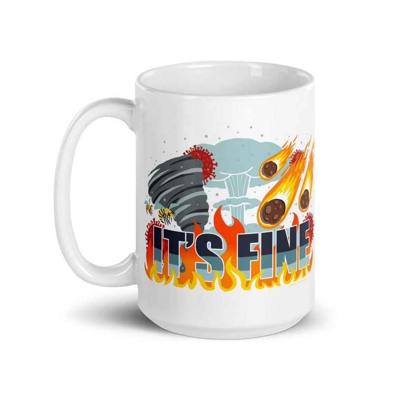 It's Fine - Coffee Mug