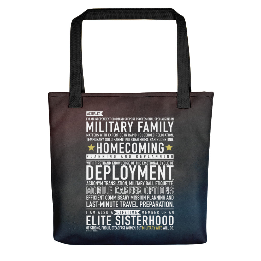 "The ""Military Wife Will Do"" Tote bag"