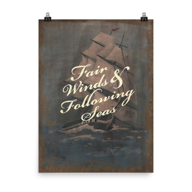 Fair Winds & Following Seas - Tall Ship Art Print