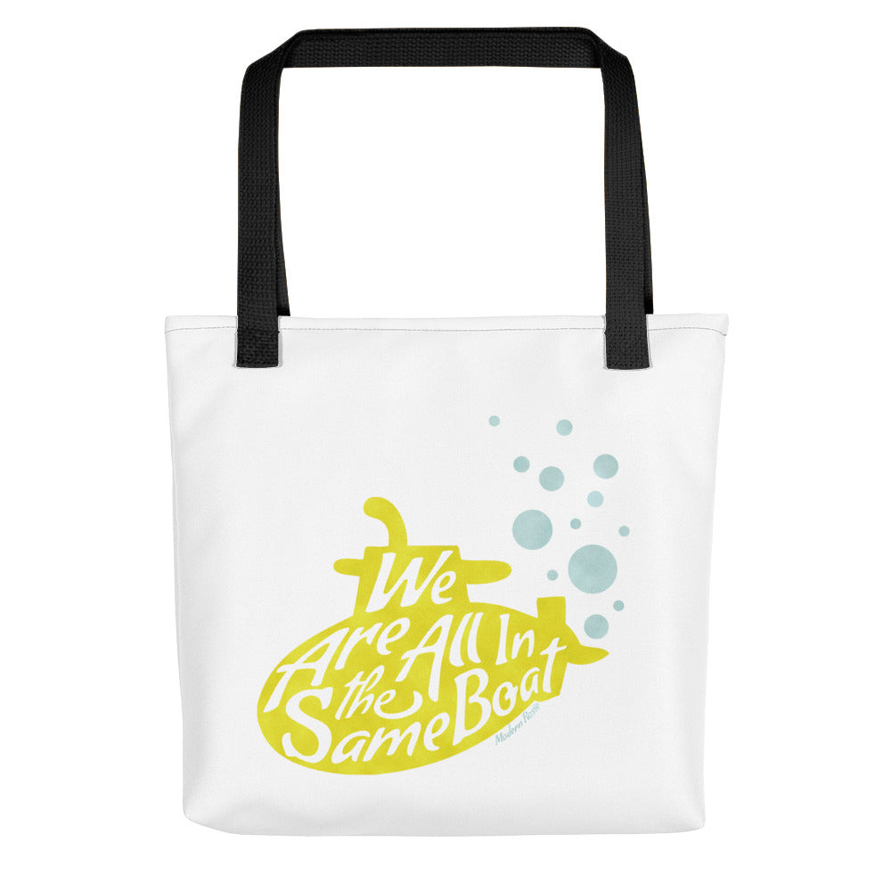 We Are All in the Same Boat - Submarine Tote bag